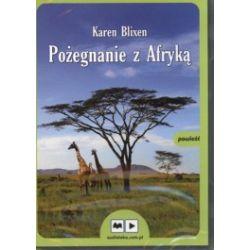 Pożegnanie z Afryką (MP3)