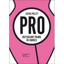 Pro. Odzyskajmy prawo do aborcji