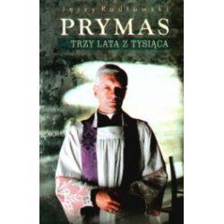 Prymas. Trzy lata z tysiąclecia