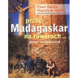 Przez Madagaskar na rowerach... pieszo i taxi-brousse'em