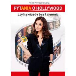 Pytania o Hollywood czyli gwiazdy bez tajemnic