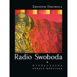 Radio Swoboda. Współczesna poezja rosyjska