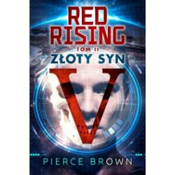 Red Rising. Tom 2. Złoty Syn