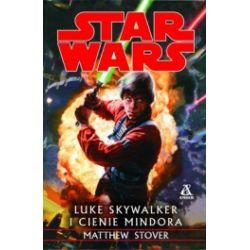 Star Wars. Luke Skywalker i cienie Mindora