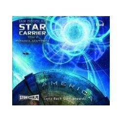Star Carrier. Tom 5. Ciemna materia (CD)