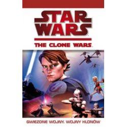 Star Wars. The Clone Wars. Gwiezdne Wojny. Wojny Klonów