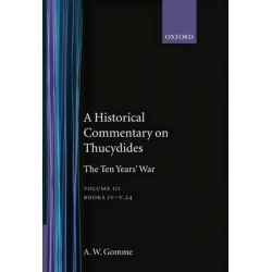 A Historical Commentary on Thucydides, Books IV-V(24) v. 3 by Arnold Wycombe Gomme, 9780198140016.