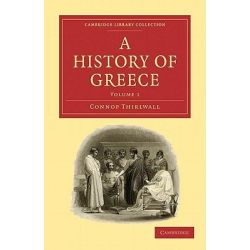 A History of Greece 8 Volume Paperback Set, Cambridge Library Collection: Classics by Connop Thirlwall, 9781108012713.