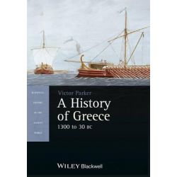 A History of Greece, 1300 to 30 BC by Victor Parker, 9781405190343.