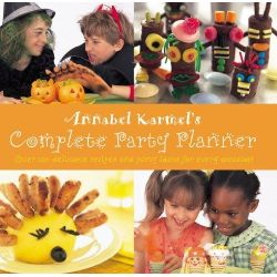Annabel Karmel's Complete Party Planner by Annabel Karmel, 9780091875268.