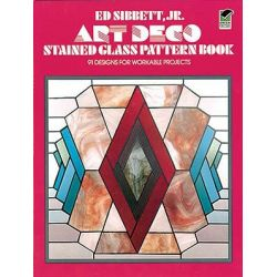 Art Deco Stained Glass Pattern Book, 91 Designs for Workable Projects by Ed Sibbett, 9780486235509.