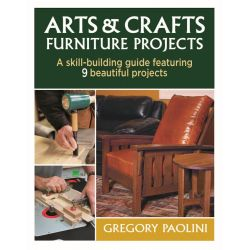 Arts & Crafts Furniture Projects by Gregory Paolini, 9781600857812.