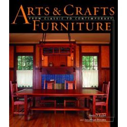 Arts and Crafts Furniture by Kevin P. Rodel, 9781561583591.