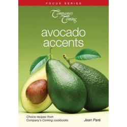 Avocado Accents, Focus (Company's Coming) by Jean Pare, 9781927126653.