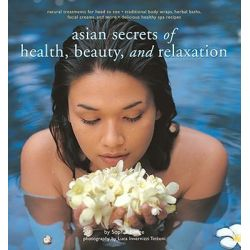 Asian Secrets of Health, Beauty and Relaxation, No by Sophie Benge, 9789625938547.