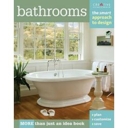 Bathrooms, The Smart Approach to Design by Creative Homeowner, 9781580114745.