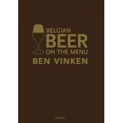 Belgian Beer on the Menu by Ben Vinken, 9789020987416.