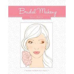 Bridal Makeup Face Charts by Gina M Reyna, 9781522846987.