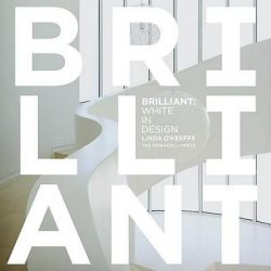 Brilliant, White in Design by Linda O'Keeffe, 9781580933247.