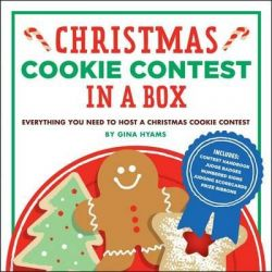 Christmas Cookie Contest in a Box, Everything You Need to Host a Christmas Cookie Contest by Gina Hyams, 9781449421632.