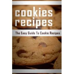 Cookie Recipes, The Easy Guide to Cookie Recipes by Mary Ann Templeton, 9781512019094.