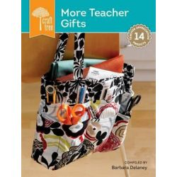 Craft Tree More Teacher Gifts, Craft Tree by Barbara Delaney, 9781620335604.
