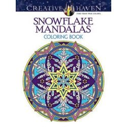 Creative Haven Snowflake Mandalas Coloring Book, Creative Haven Coloring Books by Marty Noble, 9780486803760.