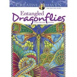 Creative Haven Entangled Dragonflies Coloring Book, Creative Haven Coloring Books by Angela Porter, 9780486805689.