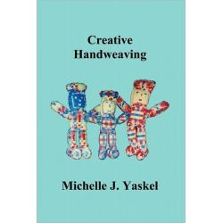 Creative Handweaving by Michelle J Yaskel, 9784871878937.