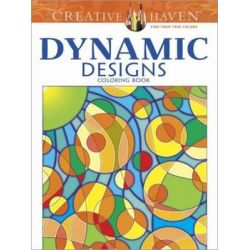 Creative Haven Dynamic Designs Coloring Book, Creative Haven Coloring Books by Jennifer Bishop, 9780486784953.