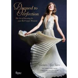 Dressed to Perfection by Carmen Marc Valvo, 9780847836147.
