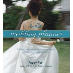 Emily Post's Wedding Planner, Emily Post's Wedding Planner by Peggy Post, 9780060745035.