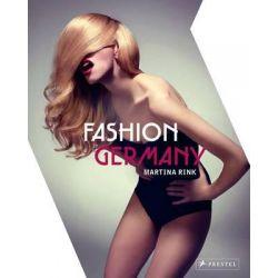 Fashion Germany by Martina Rink, 9783791348896.