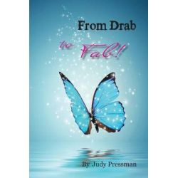From Drab to Fab! by Judy Pressman, 9780996675307.