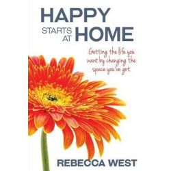 Happy Starts at Home by Rebecca West, 9781513706672.