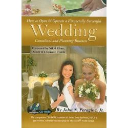 How to Open and Operate a Financially Successful Wedding Consultant and Planning Business, How to Open & Operate a ... by John N., Jr. Peragine, 9781601381149.
