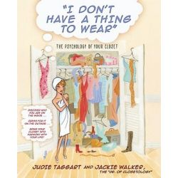 I Dont Have A Thing to Wear by Taggert J & Walker J, 9780743466448.