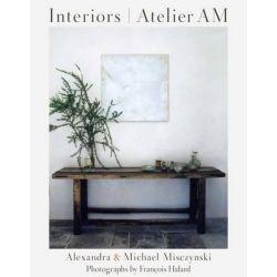 Interiors Atelier AM by Alexandra Misczynski, 9780847838509.