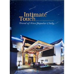 Intimate Touch, Trend of Five Popular Clubs by XIE DAN, 9789881568069.