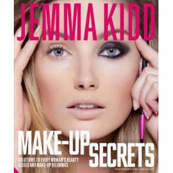 Jemma's Make-up Secrets, Solutions to Every Woman's Beauty Issues and Make-up Dilemmas by Jemma Kidd, 9781906417765.