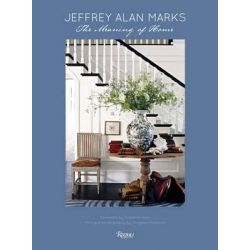 Jeffrey Alan Marks, The Meaning of Home by Jeffrey Alan Marks, 9780847841028.