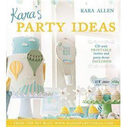 Kara's Party Ideas by Kara Allen, 9781462111046.