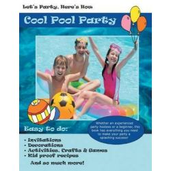 Let's Party, Here's How, Cool Pool Party by Robin Gillette, 9781936307395.