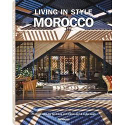 Living in Style Morocco by Andreas Von Einsiedel, 9783832732448.