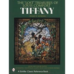 Lost Treasures of Louis Comfort Tiffany, Windows, Paintings, Lamps, Vases and Other Works by Hugh F. McKean, 9780764315473.