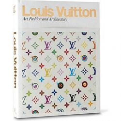 Louis Vuitton : Art and Creation, Art, Fashion and Architecture by Louis Vuitton, 9780847833382.