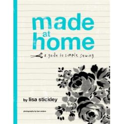 Made at Home by Lisa Stickley, 9781844002375.
