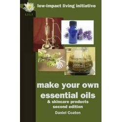 Make Your Own Essential Oils and Skin-care Products by Daniel Coaten, 9780956675156.
