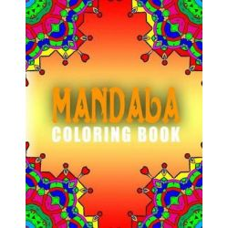 Mandala Coloring Books - Vol.1, Mandala Coloring Books for Adults Relaxation by Mandala Coloring Books for Adults Relaxa, 9781517675165.