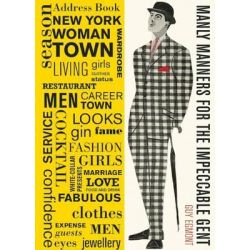Manly Manners for the Impeccable Gent by Guy Egmont, 9780859655453.